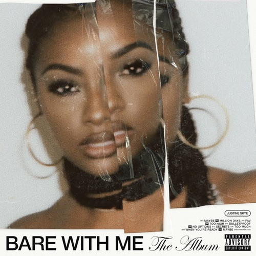 Justine Skye – BARE WITH ME (The Album) [iTunes Plus AAC M4A] (2020)