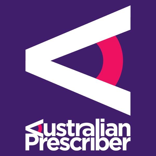 Australian Prescriber Podcast