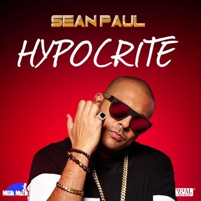 Hypocrite - Single - Sean Paul