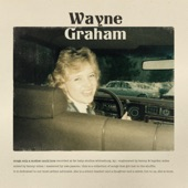 Wayne Graham - Life Fades in and Death Is Distorted