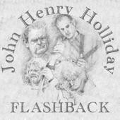 Flashback - John Henry Holliday