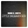 Mark A. Smith - Little Drummer Boy artwork