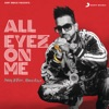 All Eyez on Me feat Roach Killa Single