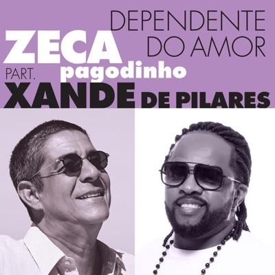 Dependente Do Amor - Single - Xande de Pilares
