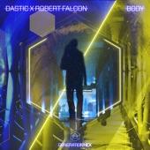 Dastic;Robert Falcon - Body