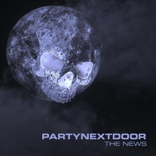 PARTYNEXTDOOR - The News Song Free Download 2019