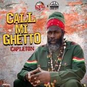 Capleton - Call Mi Ghetto
