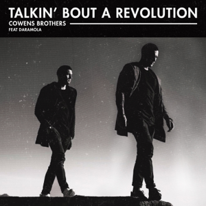 Cowens Brothers - Talkin' Bout a Revolution feat. Daramola