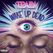 Chris Brown;T-Pain - Wake Up Dead
