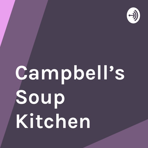Campbell's Soup Kitchen