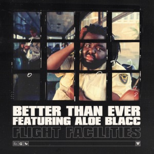 Better Than Ever (feat. Aloe Blacc) - Single
