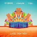 Switzerland Top 10 Songs - Loco Contigo (feat. Tyga) - DJ Snake & J Balvin