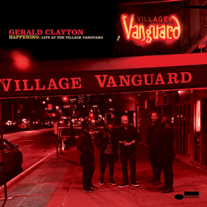 Gerald Clayton - Happening: Live at The Village Vanguard