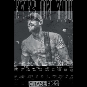 Chase Rice - Eyes on You (Remix)