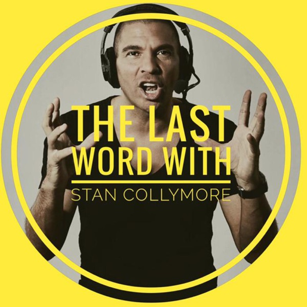 The Last Word with Stan Collymore