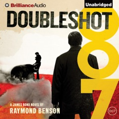 Doubleshot: James Bond Series, Book 33 (Unabridged)