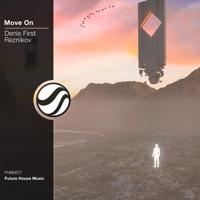 Move On! - DENIS FIRST-REZNIKOV