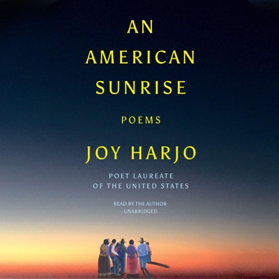 An American Sunrise: Poems (Unabridged)