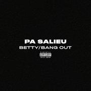 Bang Out - Pa Salieu