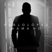 Mamá No - Pablo López