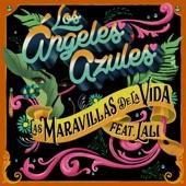 Los Ángeles Azules - Las Maravillas De La Vida