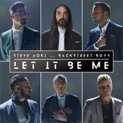 Let It Be Me - Steve Aoki & Backstreet Boys - Steve Aoki & Backstreet Boys