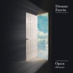 Dionne Farris - Open