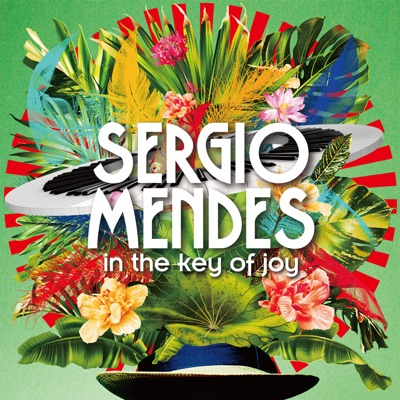 In the Key of Joy (Japanese Version) - Sérgio Mendes