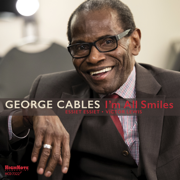 I'm All Smiles - George Cables - George Cables