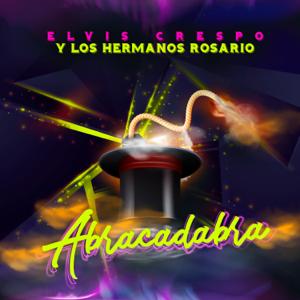 Elvis Crespo & Los Hermanos Rosario - Abracadabra (Remix Los Hermanos Rosario)