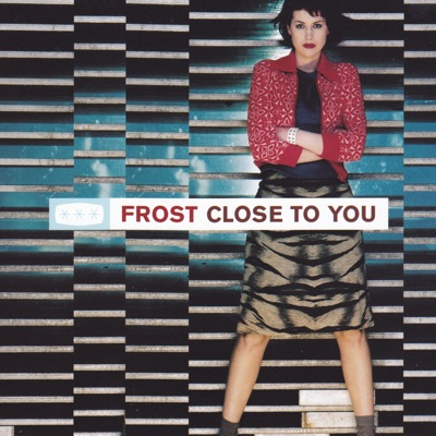 Close to You - Single - Frost