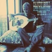 Sandy Bull - Love is Forever(Live) - live