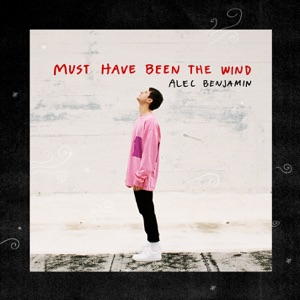 Must Have Been the Wind - Single Mp3 Download