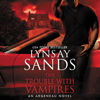 Lynsay Sands - The Trouble With Vampires  artwork