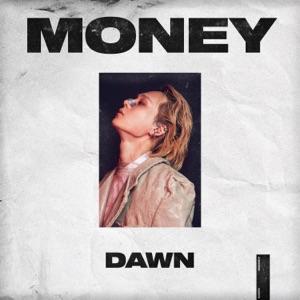 DAWN - MONEY