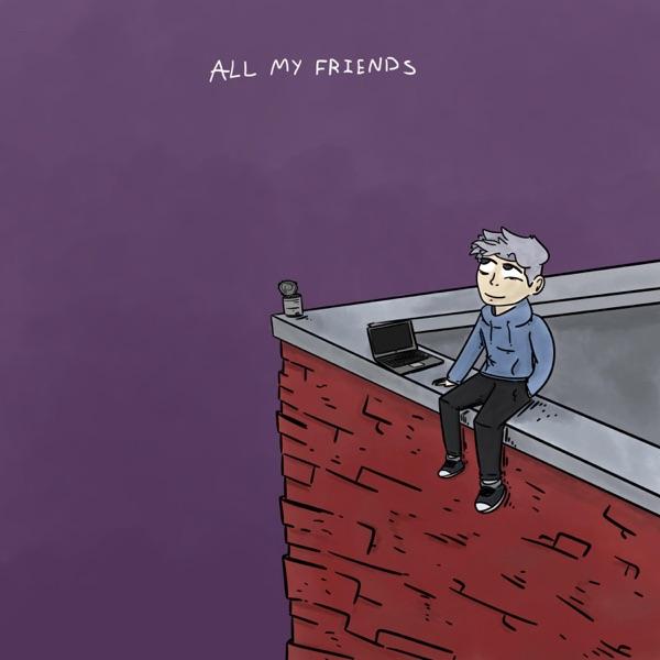 All My Friends (feat. Powfu) - Single