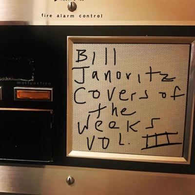 Covers of the Weeks, Vol. 3 - Bill Janovitz