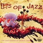 Arthur Lyman - Leis of Jazz