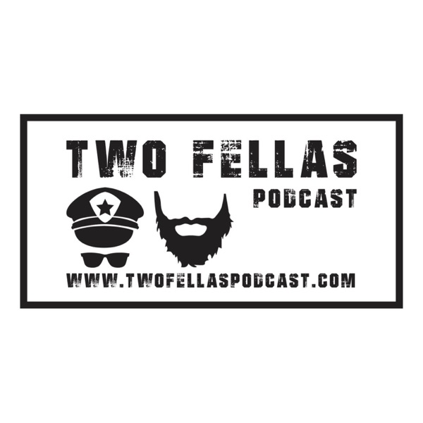 Ep  34 - The Beard Goes International – Two Fellas Podcast – Podcast
