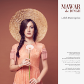 Download Lebih Dari Egoku - Mawar De Jongh Mp3 and Videos