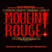 Danny Burstein;Holly James;Aaron Tveit;Robyn Hurder;Jeigh Madjus;Sahr Ngaujah;Tam Mutu;Original Broadway Cast of Moulin Rouge! The Musical;Jacqueline B. Arnold;Ricky Rojas - Welcome To The Moulin Rouge!