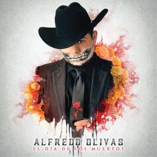 Alfredo Olivas – El Día de los Muertos [iTunes Plus AAC M4A]