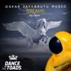 Dreams (feat. Minerva) - Single, Oskar Jay & Brutu Music