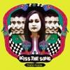 Kiss The Song Single