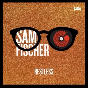 Sam Fischer & TheGifted - Restless