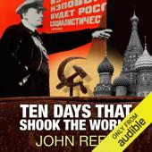 Ten Days That Shook the World (Unabridged)