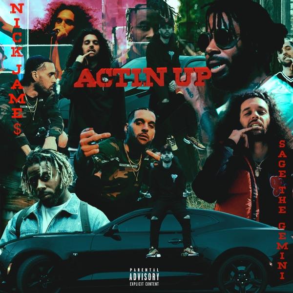 Actin Up (feat. Sage the Gemini) - Single
