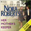 Nora Roberts - Her Mother's Keeper (Unabridged)  artwork