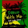 Dance With Me (feat. Leslie Carron) - Single