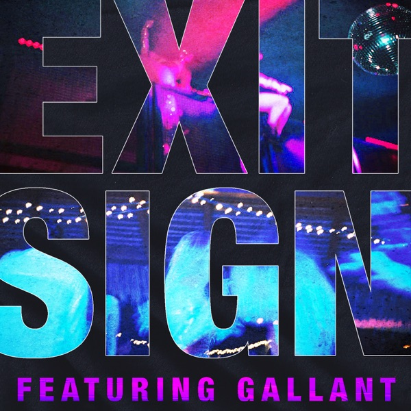 Exit Sign (feat. Gallant) - Single